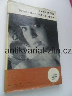 IVAN KŘÍŽ - PRVNÍ DEN MÉHO SYNA Cover, Books, Libros, Book, Book Illustrations, Libri