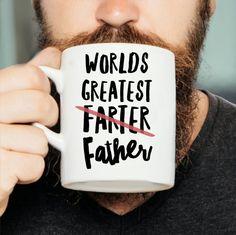 65214f5df Worlds Greatest Farter Mug - Dad Mug, Worlds Greatest Father Mug, Dad Gift,  Funny Gift for Dad, Funny Dad, Gift For Dad, Christmas Dad