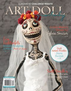 This issue of Art Doll Quarterly is filled with Halloween delights, Sarah Swink's human and animal clay figures, Lisa Lichtenfels' techniques for creating eyes, and the results of the Superhero Challenge.