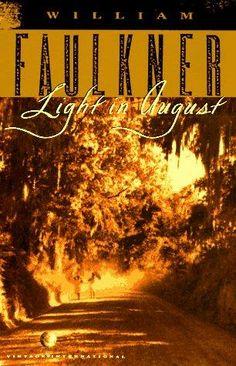 w faulkner... light in august
