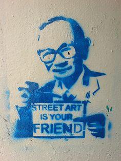Street art is your friend