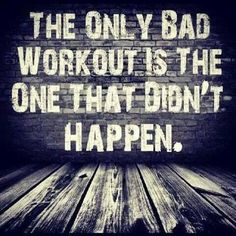 The Workout That Didnt Happen exercise healthy meme motivation weightloss http://ift.tt/2gtV6ry Posted by Lola Stayn – Truth: The only bad workout is the one that didn't happen! #Weightloss #Motivation #Meme