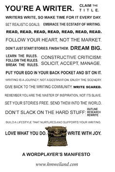 Writer's Manifesto by KM Weiland.