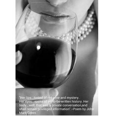 """""""Red Wine & Mystery"""" - romantic love poetry by John Mark Green  #johnmarkgreenpoetry #johnmarkgreen #poetry  #happiness #loveisbeautiful #love #hopelessromantic #passion #romance"""