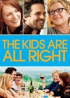 Written/directed by Lisa Cholodenko; Julianne Moore, Annette Bening, Mark Ruffalo, Mia Wasikowska, Josh Hutcherson |The Kids Are All Right (2010)