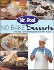 No Bake Desserts: 18 Easy Dessert Recipes from Mr. Food Free eCookbook