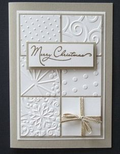 Stampin Up Merry Christmas - I like this technique. Could be adapted to other holidays or birthdays by using different embossing folders.