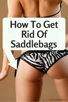 Saddlebags aren't really saddlebags. I know, I know—one more fitness thing that's confusing. The truth, though, is that there's no body part called the saddlebag, and saddlebags aren't …