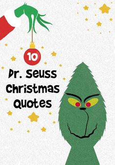 10 Dr Seuss Christmas quotes from The Grinch Who Stole Chritmas, book, movie & animated 1966 special. Read these funny quotes by the Grinch. The Grinch Book, The Grinch Quotes, Christmas Quotes Grinch, Christmas Quotes For Kids, Santa Quotes, Xmas Quotes, Christmas Books For Kids, Grinch Christmas Party, Christmas Card Sayings