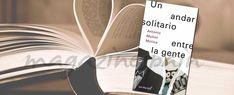 #Libro de la semana: Un andar solitario entre la gente - Antonio Muñoz Molina
