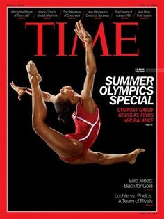 Gabby Douglas on the cover of Time Magazine. #Olympics #fitness #health