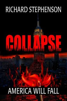 collapse: the new america book one - just finished this and I really enjoyed it! On to book two - Resistance