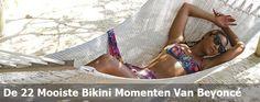 De 22 Mooiste Bikini Momenten Van Beyoncé