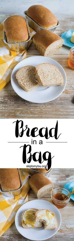 How to make bread in a bag. An easy and delicious recipe that makes for an educational kid's activity too.