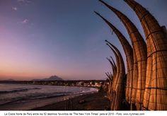 The New York Times recomieda ir a la Costa Norte de Perú en Viajero Peruano - Blog de Turismo