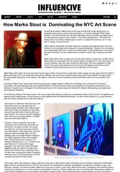 MARKO STOUT Multimedia Artist, Nyc Art, Artist Profile, Fine Art Gallery, Wisdom, York, City, Art Gallery, City Drawing