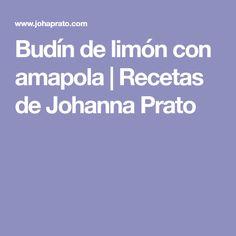 Budín de limón con amapola | Recetas de Johanna Prato