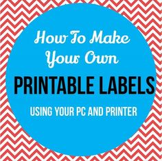 How To Make And Print Labels for Kids |