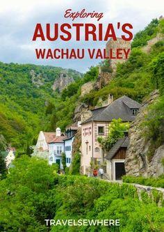Exploring Austria's Wachau Valley. | Europe Travel Destinations | Austria | Travel Tips