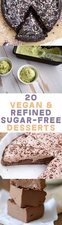 20 Vegan & Refined Sugar-Free Desserts (Cookies, Cakes, Ice Cream, Pies, Brownies and many more ideas! Sugar Free Desserts, Vegan Dessert Recipes, Sugar Free Recipes, Raw Food Recipes, Sweet Recipes, Lactose Free Desserts, Vegetarian Cookies, Flour Recipes, Vegetable Recipes