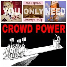 You only need Crowd Power. People are more powerful than the corrupt politicians they elect.  #crowd #crowdsourcing #power #collage