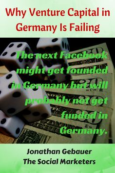 Venture Capital however in Germany is failing, totally and completely.  Read more at http://blog.thesocialms.com/