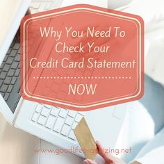 Why You Should Check Your Credit Card Statement Now from goodlifeorganizing.net