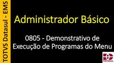 Totvs - Datasul - Treinamento Online (Gratuito): 0805 - EMS - Administrador Básico - Demonstrativo ...