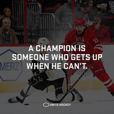 A champion is someone who gets up when he can't. #quote #motivational #hockey…