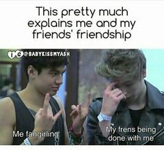 This is so true like my friends hate me and my bestie talking about it and I don't give a sh*t