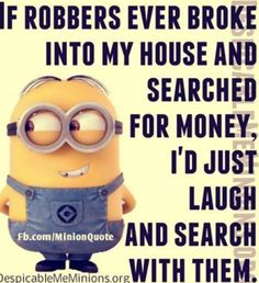 Haha nah, My husband would shoot them or my pitbulls would eat them! School Quotes, School Humor, Funny School, Wedding Humor, Wedding Quotes, Marriage Humor, Cartoon Quotes, Minions Quotes, Minion Words