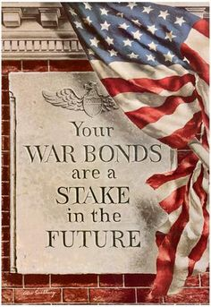 Your War Bonds are a Stake in the Future WWII War Propaganda Art Print Poster History Teachers, Teaching History, World History, History Activities, History Classroom, History Education, Ralph Mcquarrie, Norman Rockwell, American History