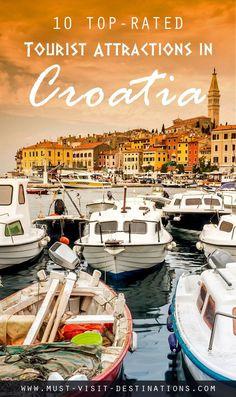 10 Top-Rated Tourist Attractions in Croatia #travel #croatia