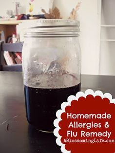 Natural Remedy for Allergies, Flu, Asthma, and Other IllnessesElderberry Syrup Ingredients: 1/2 cup dried elderberries 3 cups water 1 cup local or raw honey (I chose local to get the allergy relief benefits) 2/3 cup raw organic apple cider vinegar ACV