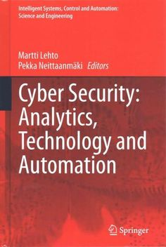 The book, in addition to the cyber threats and technology, processes cyber security from many sides as a social phenomenon and how the implementation of the cyber security strategy is carried out. The
