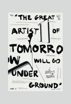 designeverywhere:  'The great artist of tomorrow will go...