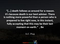 500 Quotes about Death. Last Moment, In This Moment, Death Quotes, Inspire Me, Inspiration, Biblical Inspiration, Inhalation, Motivation