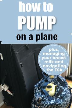 Pumping breastmilk on a plane! Plus, everything you need to know about managing your breast milk, navigating the TSA, and flying with a breast pump. #baby #breastmilk #travel