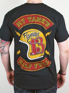 My Tank's Half Full    We get all positive with 'MY TANK'S HALF FULL', an oversized back print with an eye-catching, vintage, well-worn feel. A classic biker cut design complete with top and bottom rockers around a retro open-faced helmet with Flaming13 graphics on a black T plus a large left breast print.     Finest Quality Mens T-Shirt     100% Cotton Jersey 185g  £24