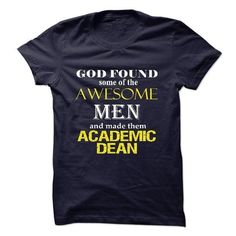Awesome Academic Dean Men T-Shirts, Hoodies (23$ ==► Order Here!)