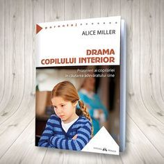 Nevoile esențiale ale copiilor Alice, Drama, Parenting, Baseball Cards, Cover, Books, Interior, Shop, Author