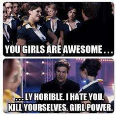 Pitch Perfect. My favorite movie. Sisters before Misters!