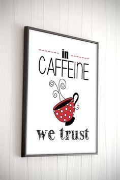 Digital Download Kitchen Art Kitchen Wall Decor By Indulgemyheart #in  #caffeine #we #
