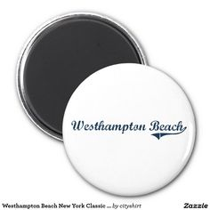 Westhampton Beach New York Classic Design 2 Inch Round Magnet