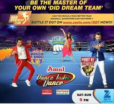 . Panthers Team, Dance India Dance, Team S, Dream Team, Loreal