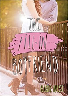 Booktopia has The Fill-in Boyfriend by Kasie West. Buy a discounted Paperback of The Fill-in Boyfriend online from Australia's leading online bookstore. Best Books To Read, Ya Books, Good Books, Teen Books, Books To Read In Your Teens, Romantic Books For Teens, Amazing Books, Book Nerd, Young Adult Books