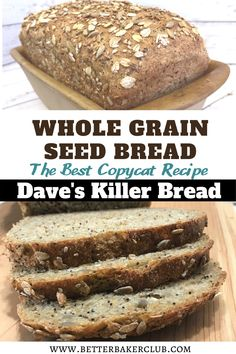 You can save money and make Whole Grain Seed Bread at home with this Dave's Killer Bread copycat recipe. Healthy Bread Recipes, Banana Bread Recipes, Baking Recipes, Healthy Snacks, Snack Recipes, Breakfast Recipes, Vegan Recipes, Healthy Eating, Daves Killer Bread Recipe