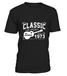 "# Classic Since 1973 And Still Rockin' .  100% Printed in the U.S.A - Ship Worldwide*HOW TO ORDER?1. Select style and color2. Click ""Buy it Now""3. Select size and quantity4. Enter shipping and billing information5. Done! Simple as that!!!Tag: funny, gift, father's day, years of being awesome, trending, top selling, born in 1973, made in 1973, legends are born in 1973 shirt, men and women, horoscope t shirt, zodiac t shirt, gift, funny t shirt"