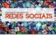 O papel da geração Y nas redes sociais by Felipe Nogs via slideshare