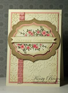 Stampin' Up! Apothecary Art by Kirsty Brown at Kirsty's Cards 'n Scrapping Cool Cards, Diy Cards, 233, Embossed Cards, Happy Birthday, Art Birthday, Vintage Birthday, Pretty Cards, Copics